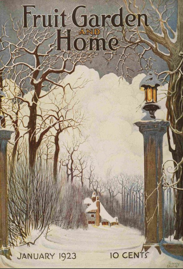 Jan 1923 cover of Fruit, Garden, and Home Magazine snowy scene painted by Harry David