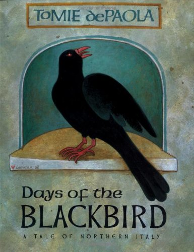 Book cover - Days of the Blackbird by Tomie dePaola