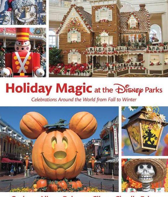 {Book} Holiday Magic at the Disney Parks